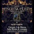 Enuma Elish presentarán así en directo su nuevo disco «An Endless Tomorrow»el día 2 de marzo enRitmo y Compás. Para la ocasión les acompañarán en el escenario Pánico Rising. […]