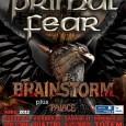 Aquí os dejamos las nuevas fechas de la gira de Primal Fear por nuestro país. PRIMAL FEAR + BRAINSTORM + Special Guest Thursday 19th April – 2012 Sala […]