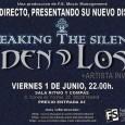 EDEN LOST en Directo presentando su nuevo disco BREAKING THE SILENCE Viernes, 1 de junio de 2012 22:00h – 1:00h Lugar:Ritmo y Compás EDEN LOST en Directo presentando su […]