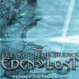 EDEN LOST «BREAKING THE SILENCE» YA A LA VENTA!! Ya puedes conseguir el esperado nuevo disco de EDEN LOST «Breaking the Silence», con un precio especial de lanzamiento de […]