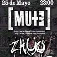 El próximo 25 de Mayo en la Sala Pa berse Matao tenemos cita con el metal, Mute y Zhuo estarán descargando su poderoso metal a partir de las 23:00h, […]