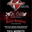 REGRESION + DR. CRÜE + BLOODY HORSEFACE Sala Mephisto (28/04/2012) – Regresion (Hard Rock) http://www.regresion.net Dr. Crüe (Motley Crüe Tribute Band) http://www.myspace.com/drcrue Bloody Horseface (Versiones Heavy Metal) Entrada 10 […]
