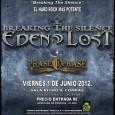 EDEN LOST presentacion en Directo de su nuevo disco «BREAKING THE SILENCE» en Madrid, en la Sala Ritmo y Compas + PHASE II PHASE, 1-junio Entrada 8€ Gran noche […]