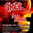 """OKER TOUR 2012 (BARCELONA) — OKER GIRA 2012 — """"BURLANDO A LA MUERTE"""" Y Por primera vez en Barcelona desde Madrid. OKER Y MEAN MACHINE Sábado 2 de Junio […]"""