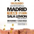Sin Rumbo + Casa Rusa – Sala Lemon viernes 15 de junio de 2012 a las 21:00 Sala Lemon Av del Brasil, 5, 28020 Madrid, España  EntradasSin Rumbo + […]
