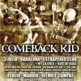 HFMN CREW PRESENTA: COMEBACK KID www.comeback-kid.com Regresa a la península una de las bandas de hardcore más importantes del mundo, los canadienses COMEBACK KID. Celebrando su décimo aniversario, los de […]