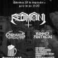 REDIMONI + ONIROPHAGUS+HAMMER PANTHEON Viernes, 28 de Septiembre de 2012 22:00 Nuevo concierto Rock The Kans!!!!!! Con Redimoni – http://redimoni.com/ Onirophagus – http://www.facebook.com/Onirophagus Hammer Pantheon ENTRADA GRATUITA. Bebidas a […]