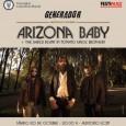 ARIZONA BABY + The Baked Beans in Tomato Sauce Brothers Sábado, 20 de octubre de 2012 20:00 – 23:00 http://youtu.be/K962mp_eZQU + http://www.youtube.com/watch?v=zId06p98S1w Arizona Baby presentan en Leganés su nuevo […]