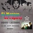 EL MENTÓN DE FOGARTY + SIN RUMBO en concierto!! BILBAO Sábado, 1 de diciembre de 2012 22:00 EL MENTÓN DE FOGARTY: Tras la presentación de su nuevo disco, «Gigantes» […]