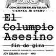 Viernes 18 de enero El Columpio Asesino Fin de gira ULTIMAS ENTRADAS En Joy Eslava, Anticipada: 16 €, Taquilla: 21 € Pincha aquí para comprar tu entrada  Entradas […]