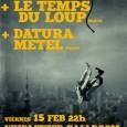 KERMIT + LE TEMPS DU LOUP + DATURA METEL en Wurlitzer viernes, 15 de febrero de 2013 22:00 – 1:00 5 años nooirax producciones: KERMIT http://kermit-band.bandcamp.com/ http://www.youtube.com/watch?v=KzGKAXoD-vs LE TEMPS […]