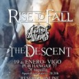 RISE TO FALL + AGAINST THE WAVES + THE DESCENT Sábado, 19 de enero de 2013 20:30 19-01-2013 a las 20:30 h Hangar 77 VIGO (SPAIN) Entrada en taquilla […]
