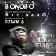 Concierto: El Gran Bonobo+Big Bang+Dieaway Tres poderosas bandas de ROCK unen fuerzas con un objetivo común: descargar toda su calidad y contundencia en directo a la par que nos […]