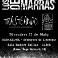 ASP presenta: LOS DE MARRAS + TRASTEANDO (Presentant el seu primer disc) + EL REY DE ESPALDAS Divendres 17 de maig – 21.30h – Anticipada: 8€ | Taquilla: 10€ […]