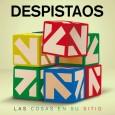 DESPISTAOS tiene nuevo disco LAS COSAS EN SU SITIO DESPISTAOS lanza su octavo disco cuando se cumplen once años de la formación de la banda. Tras un longevo desarrollo, […]