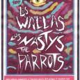 LOS WALLAS + LOS NASTYS + THE PARROTS en Ciudad Real Viernes 15 de noviembre en la sala Zahora Magestic Colectivo Bigoteos acerca a una noche sin parangón en la […]