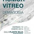 Concierto HUMOR VÍTREO + DEMAGOGIA El viernes 10 de Enero de 2014 Sala Planta Baja 21:30h Fin de Gira en Granada del Ep «No deseo ese doN» y Con […]