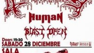 KILLED BY DEATH AVULSED + HUMAN + BLAST OPEN Anticipada: 12€ Taquilla: 15€ Apertura de puertas: 19:30h