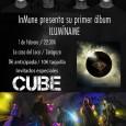 El próximo 1 de Febrero Cube vuelve a subir a los escenarios como artista invitado de InMune, el nuevo proyecto de Morti (El Fantástico Hombre Bala, Ex-Mundus, Bushido, Skizoo) […]