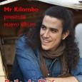 """Mr Kilombo presenta un nuevo álbum, """"Baile de Disfraces"""" (My Major Company 2014), cuyo single de presentación ya habrás escuchado en la magnífica acogida que está recibiendo """"Que […]"""