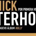 NICK WATERHOUSE POR PRIMERA VEZ DE GIRA EN ESPAÑA PRESENTANDO SU NUEVO ÁLBUM HOLLY El cantante, guitarrista y compositor Nick Waterhouse ha confirmado que actuará en España el próximo mes […]