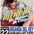 El viernes el 21 de Marzo a las 21:30h teníamos una cita importante en Arganda del Rey, localidad situada a las afueras de Madrid concretamente en el Teatro Café Casablanca, […]
