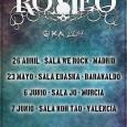 ROMEO desvela las fechas de su gira regreso 2014. 26 ABRIL – SALA WE ROCK – MADRID 23 MAYO – SALA EDASKA – BARAKALDO 6 JUNIO – SALA JO – […]