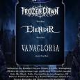 FROZEN DAWN + ELENDIR + VANAGLORIA (Viernes 13 de Junio ) Sala We Rock Concierto en la capital madrileña de las bandas Frozen Dawn, con su nuevo discazo «Those Of […]