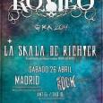 ROMEO + LA SKALA DE RICHTER Sala We Rock – MADRID Sábado 26 Abril Entrada Anticipada 6€ / Taquilla 10€ Apertura Puertas 20:00 Horas Puntos de Venta: SUN RECORDS […]