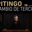 Cambio de tercio, nuevo disco de Pitingo Pitingo presentó el 2 de junio, con un lleno absoluto,Cambio de Tercio, su nuevo disco de estudio, el quinto de su carrera. El […]