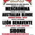 Nueva temporada en Pop & Dance MERCROMINA, AUSTRALIAN BLONDE, LEÓN BENAVENTE Y SIDONIE (Abonos a 40€ ) APERTURA DE PUERTAS 20.00 h JOY ESLAVA C/ ARENAL 11, MADRID ¡Pop & […]