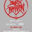 Tiberian MusicyHFMN CREWpresentan: Tras su reciente actuación en elRESURRECTION FESTlos británicosBury Tomorrowvuelven a nuestra península para presentarnos su tercer trabajo de estudio «Runes». La banda de metalcore melódico se ha […]