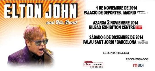 ELTON JOHN & His Band 1 de noviembre de 2014 Palacio de Deportes de la Comunidad de Madrid 2 de noviembre de 2014 Bilbao Exhibition Centre 6 de Diciembre 2014...