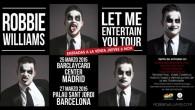 Robbie Wiliams de gira por España! Marzo de 2015 verá a Robbie Williams embarcarse en su esperadísima nueva gira, 'Let Me Entertain You Tour'. Y por si eso fuera poco,...