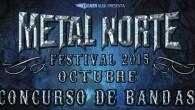METAL NORTE FESTIVAL lanza un concurso para la inclusión de una banda en su festival, os dejamos toda la info a continuación Un año más estamos aquí, envueltos en la...