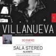 """Villanueva continúa en este 2015 presentando su primer disco: """"Viajes de Ida"""" (Esmerarte 14), que varias publicaciones especializadas han reseñado como uno de los debuts discográficos más interesantes de 2014. […]"""