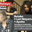 BELAKO, LA BANDA REVELACIÓN DEL MOMENTO, PROTAGONIZARÁ EL PRÓXIMO VODAFONE YU MUSIC SHOW  • La banda Belako, original de MungÍa (Bizkaia), en tan solo un par de años, ha […]