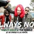En estos tiempos en los que el rock suena como una palabra prohibida o descafeinada, The Rebels publican un nuevo álbum titulado «Always Now!» que claramente desafía al miedo actual […]