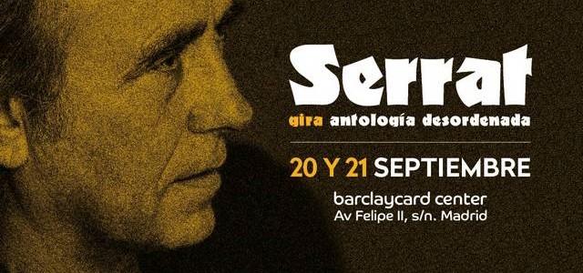 SERRAT APLAZA SUS CONCIERTOS DEL 19 Y 21 DE MAYO EN MADRID AL 20 Y 21 DE SEPTIEMBRE Por motivos de salud, Joan Manuel Serrat se ve obligado a aplazar...