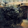 "Italian extreme ritual metallers DARKEND have completed the recording of their third album titled ""The Canticle Of Shadows"", mixed and mastered by Stefano Morabito (Fleshgod Apocalypse, Hour Of Penance) and published in a […]"