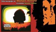 """Manuel Herrero nos presenta su primer trabajo de larga duración. """"Buscando Palabras"""" es el título de la obra, un conjunto de diez canciones que el autor ha elegido como las..."""