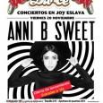 20 de Noviembre ANNI B SWEET ¡Oferta de lanzamiento con entradas a 12€! Joy Eslava Una de las artistas más jóvenes e internacionales de nuestro país está por fin de […]