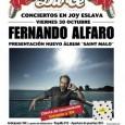 Viernes 30 de Octubre FERNANDO ALFARO Presentación de su nuevo álbum ¨Saint-Malo¨ ¡Oferta de lanzamiento con entradas a 10€! Joy Eslava Fernando Alfaro presenta su último album titulado Saint–Malo el […]