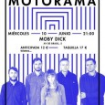 10 de Junio MOTORAMA Moby Dick Tras el sold out que hicieron en su última visita (que organizamos en colaboración conSónida Collective), Motoramahan dejado de ser un grupo de culto […]