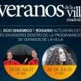 EL DÚO DINÁMICO Y ROSARIO ACTUARÁN ESTE MES EN MADRID DENTRO DE LA PROGRAMACIÓN DE VERANOS DE LA VILLA El Dúo Dinámico y Rosario actuarán en Madrid este mes de […]