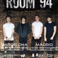 ROOM 94se presentará por primera vez en España en septiembre, con un concierto en Madrid y otro en Barcelona, para promover su segundo álbum » Room 94″ Con base en […]