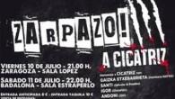 Zarpazo! A Cicatriz del 10 al 11 de Julio Evento en facebook Comprar entradas 10 JUL Zaragoza Lopez 21:00h Calle Sixto Celorrio, 2, 50015 Zaragoza — Comprar entradas 11 JUL...