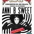 20 de Noviembre ANNI B SWEET ¡HOY Jueves último día de oferta con entradas a 12€! Joy Eslava Una de las artistas más jóvenes e internacionales de nuestro país está […]