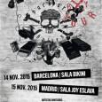 BACKYARD BABIES EN BARCELONA Y MADRID EN NOVIEMBRE Entradas ya a la venta 14 NOVIEMBRE 2015 SALA BIKINI BARCELONA 15 NOVIEMBRE 2015 SALA JOY ESLAVA MADRID En 2009,Backyard Babieslanzaron su […]