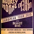 Audrey Horne y Dead Lord en Erandio esta noche en la Sala Sonora La pintoresca banda de Hard Rock noruega Audrey Horne, una banda formada entre otros por miembros de […]